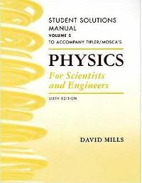 student solutions manual tipler mosca physics volume 2