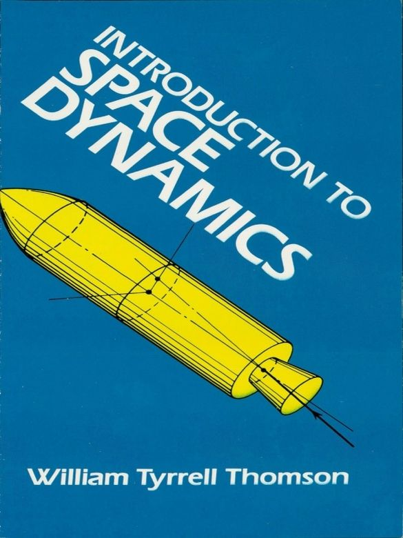 introduction to space dynamics william tyrrell thomson solution manual